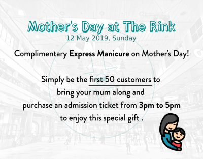 Mother's Day at The Rink